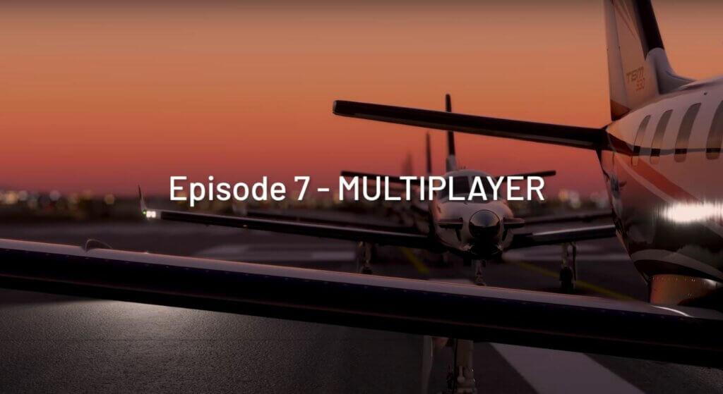 Episode 7 - Multiplayer